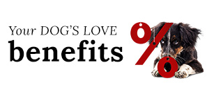 Your DOG'S LOVE benefits and discounts